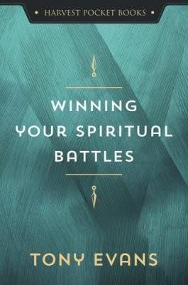 Winning Your Spiritual Battles (Paperback)