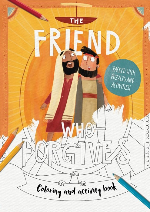 The Friend Who Forgives Colouring And Activity Book (Paperback)