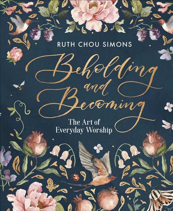 Beholding and Becoming (Hard Cover)