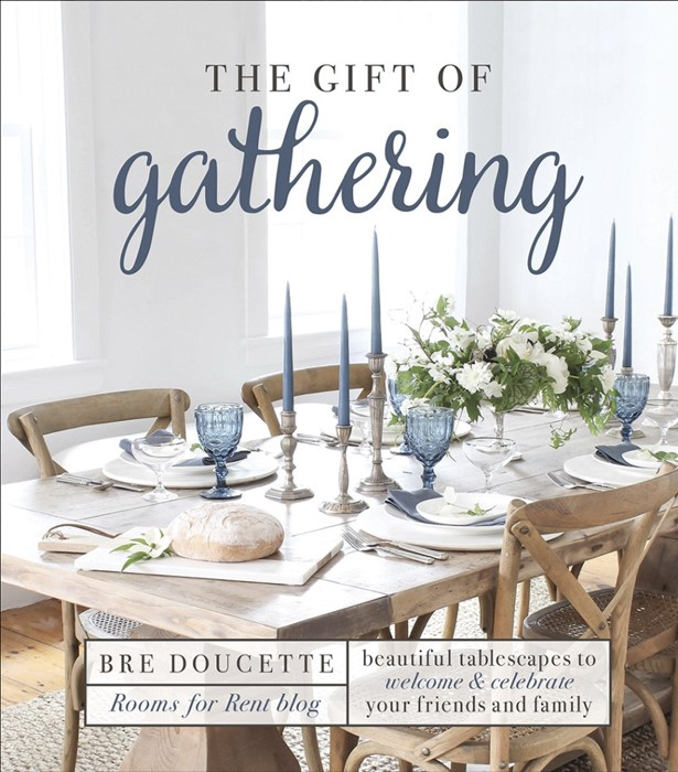 The Gift of Gathering (Hard Cover)