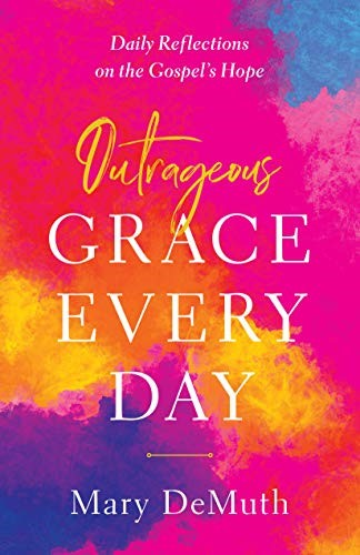 Outrageous Grace Every Day (Paperback)