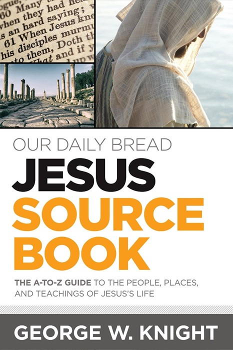 Our Daily Bread Jesus Source Book (Paperback)