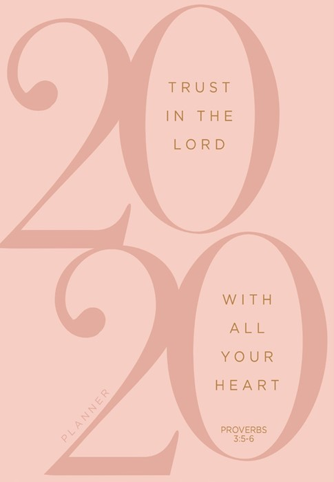 2020 16 Month Weekly Planner, Trust In The Lord (Imitation Leather)