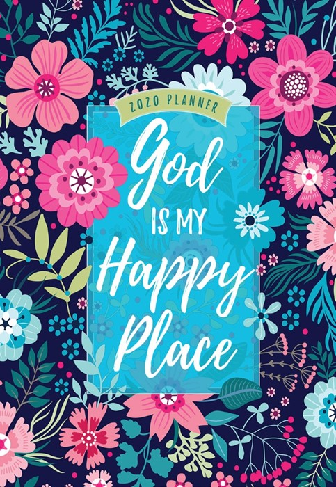 2020 16 Month Weekly Planner, God Is My Happy Place (Hard Cover)