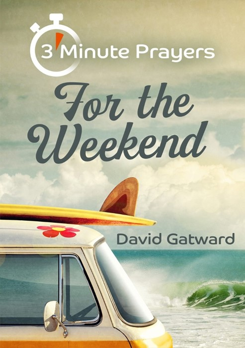 3-Minute Prayers For The Weekend (Paperback)