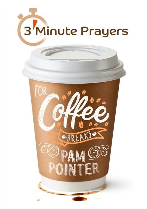 3-Minute Prayers For Coffee Breaks (Paperback)