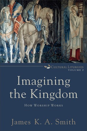 Imagining The Kingdom (Paperback)