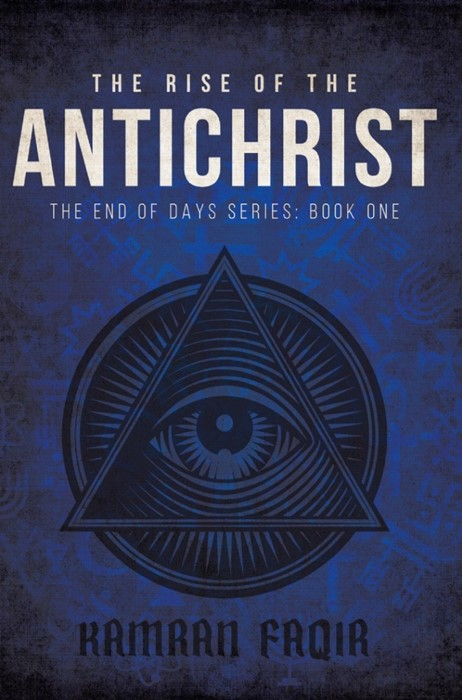 The Rise Of The Antichrist (Paperback)