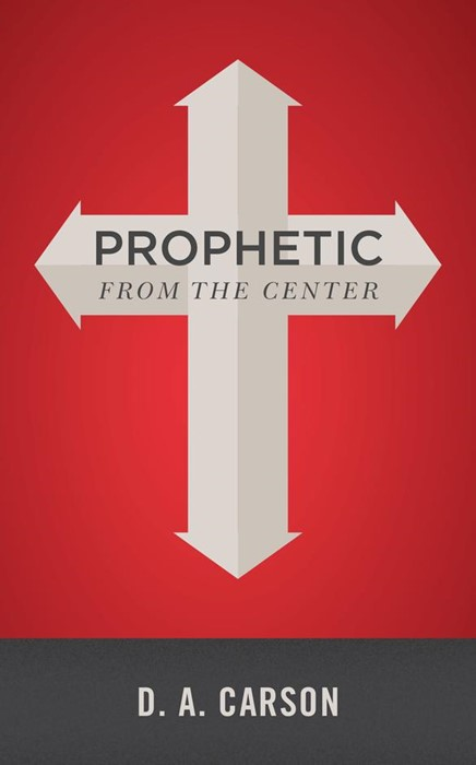 Prophetic From The Center (Paperback)