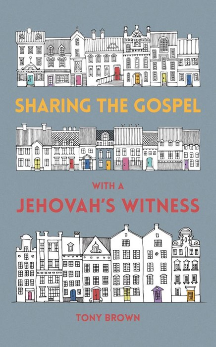 Sharing The Gospel With A Jehovah's Witness (Paperback)