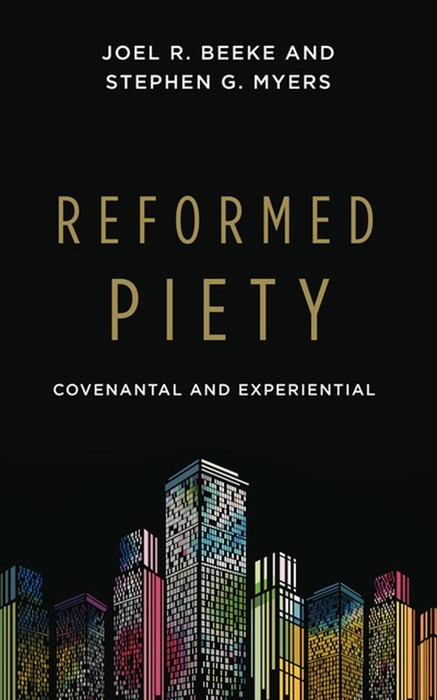 Reformed Piety (Paperback)