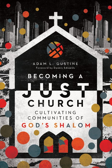 Becoming a Just Church (Paperback)