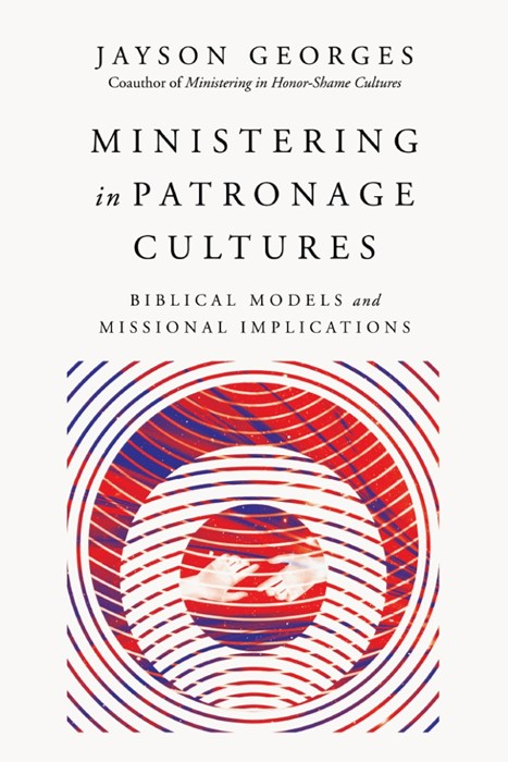Ministering In Patronage Cultures (Paperback)