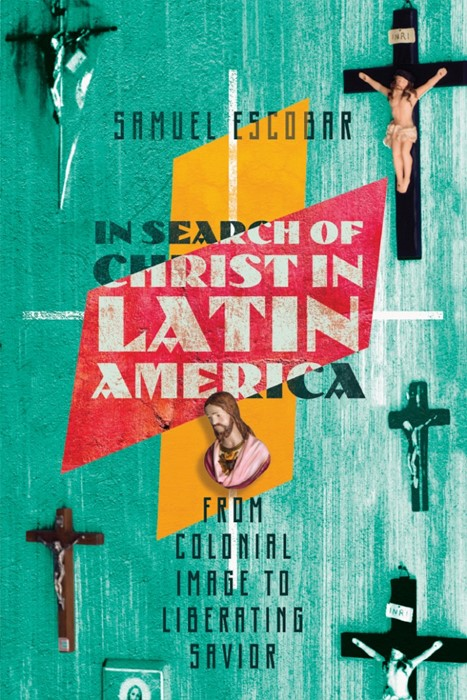 In Search Of Christ In Latin America (Paperback)