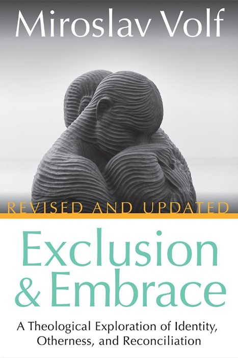 Exclusion and Embrace (Paperback)