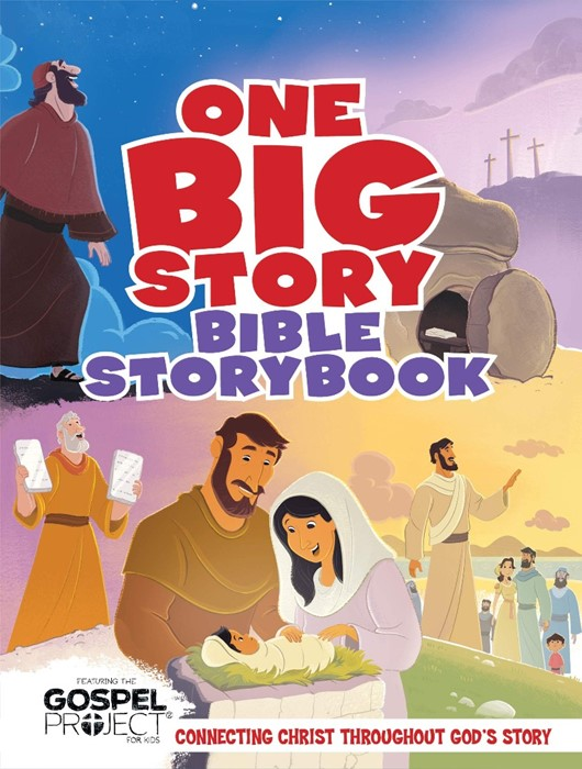 One Big Story Bible Storybook, Hardcover (Hard Cover)