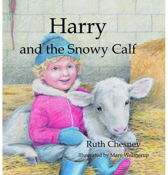 Harry and the Snowy Calf (Hard Cover)
