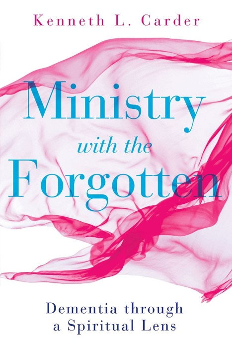 Ministry with the Forgotten (Paperback)