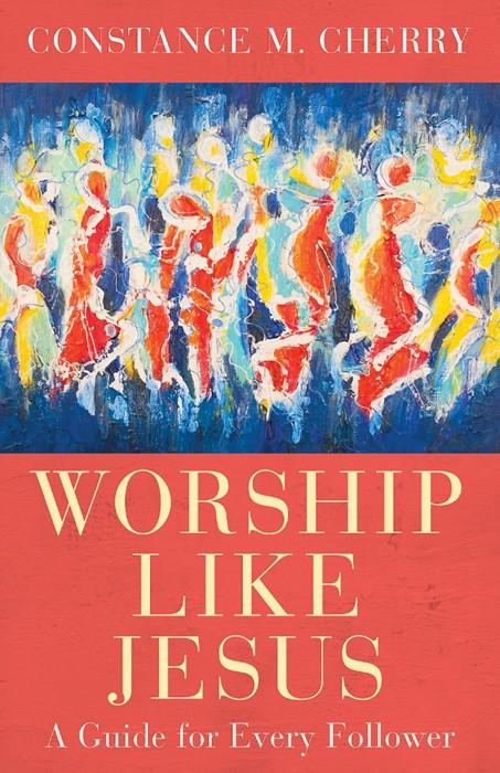 Worship Like Jesus (Paperback)
