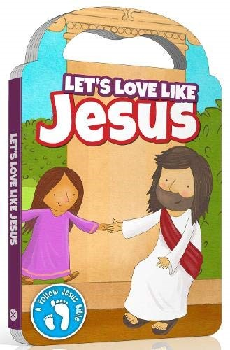 Let's Love Like Jesus (Board Book)