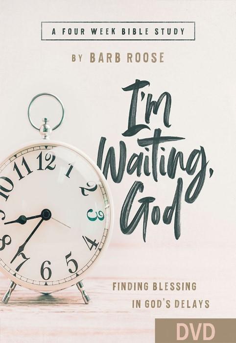 I'm Waiting, God - Women's Bible Study DVD (DVD)