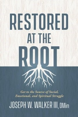 Restored at the Root (Paperback)