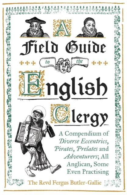 Field Guide to the English Clergy, A (Hard Cover)