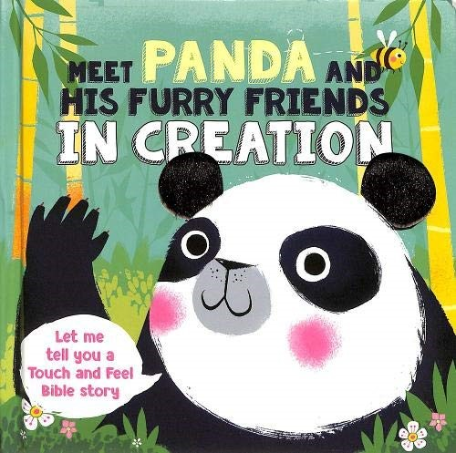 Meet Panda and His Furry Friends in Creation (Board Book)