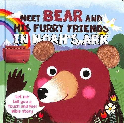 Meet Bear and His Furry Friends in Noah's Ark (Board Book)