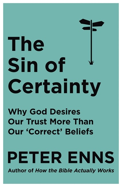 The Sin of Certainty (Paperback)