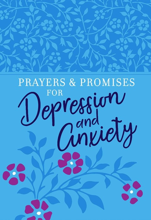 Prayers and Promises for Depression and Anxiety (Imitation Leather)