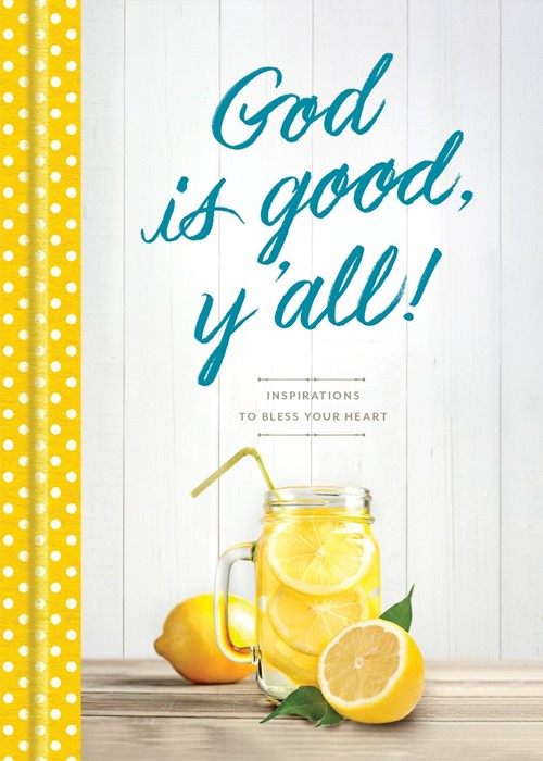 God Is Good, Y'all! (Hard Cover)
