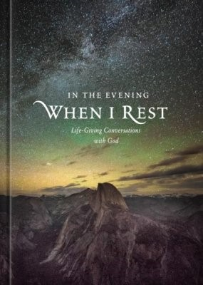 In the Evening When I Rest (Hard Cover)