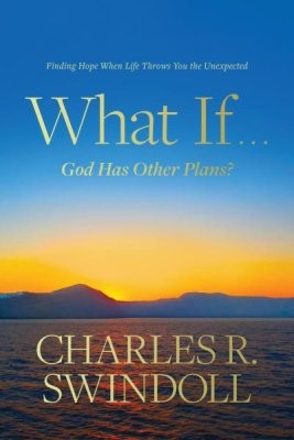 What If . . . God Has Other Plans? (Hard Cover)