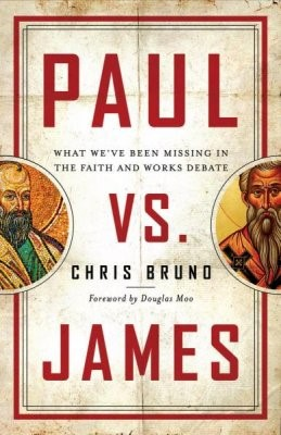 Paul vs. James (Paperback)