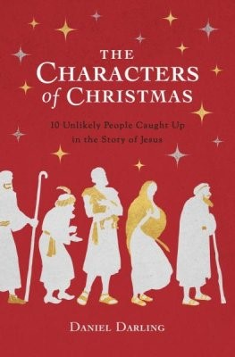 The Characters of Christmas (Paperback)