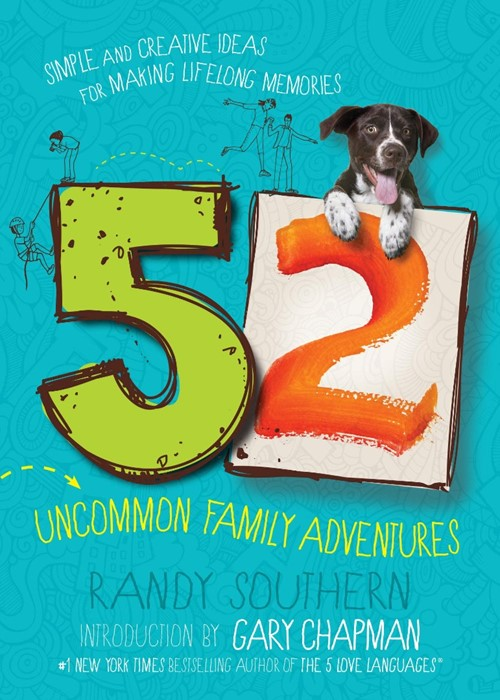 52 Uncommon Family Adventures (Paperback)