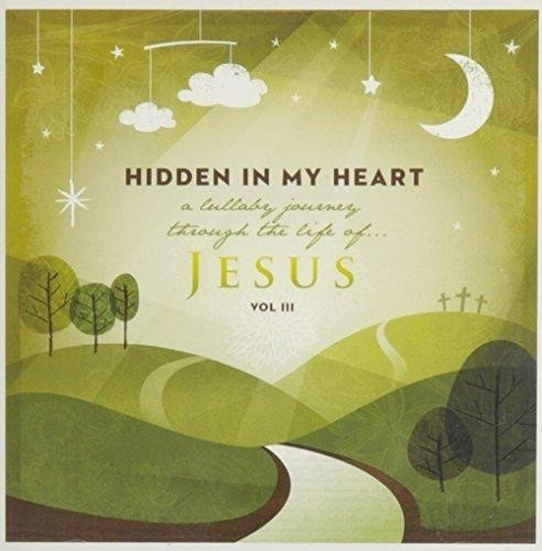 Hidden in My Heart Volume 3 CD (CD-Audio)