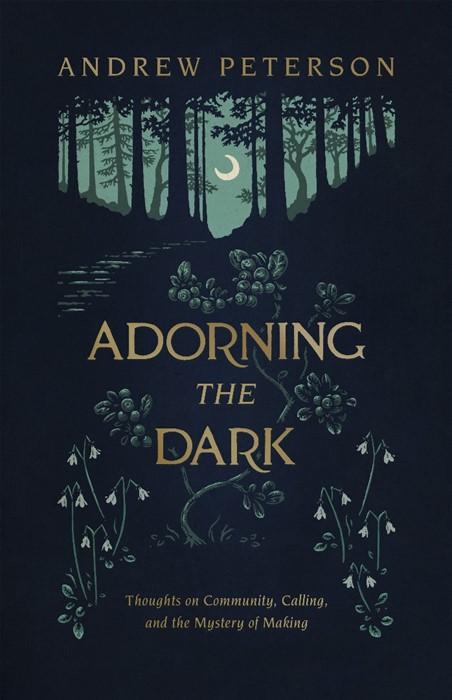Adorning the Dark (Paperback)