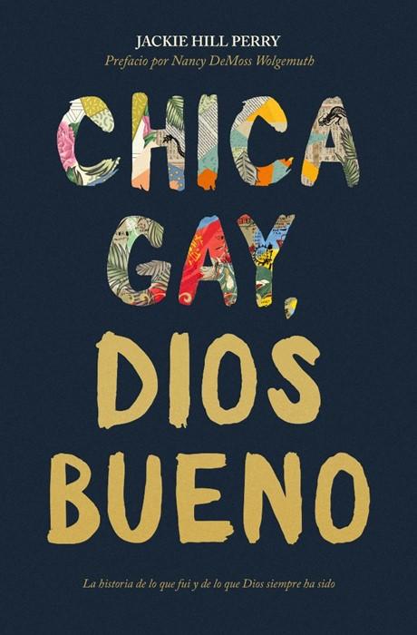 Chica gay, Dios bueno (Paperback)