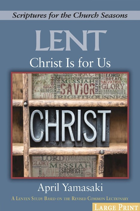 Christ Is for Us - [Large Print] (Paperback)
