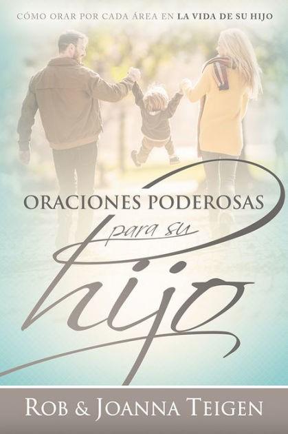 Oraciones poderosas para su hijo / Powerful Prayers for Your (Paperback)