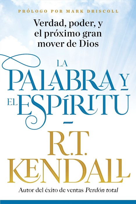 La Palabra y el Espíritu / The Word and the Spirit (Paperback)