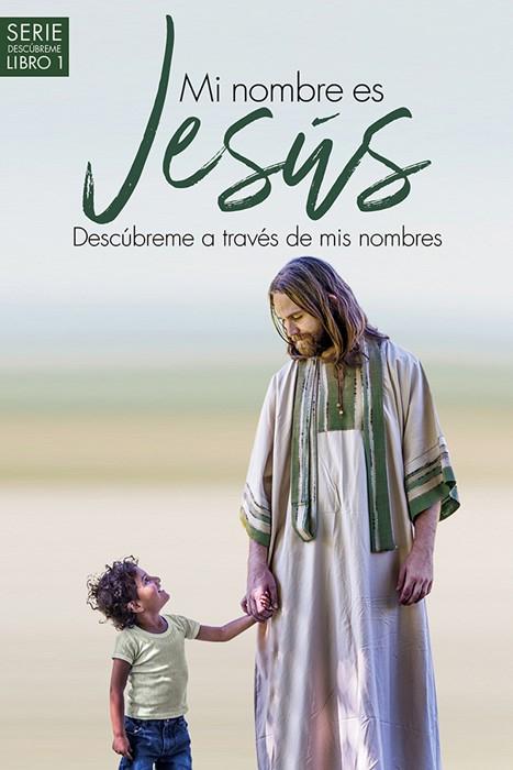 Mi nombre es Jesús / My name is Jesus (Paperback)