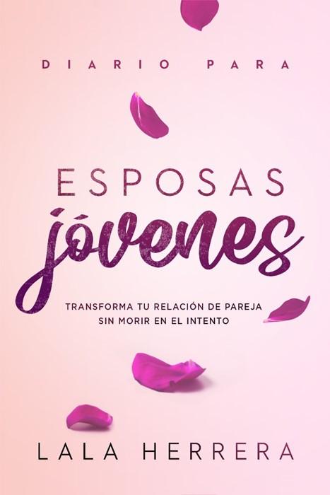 Diario para esposas jóvenes / Diary for Young Wives (Paperback)