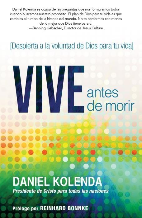 Vive antes de morir / Live Before You Die (Paperback)