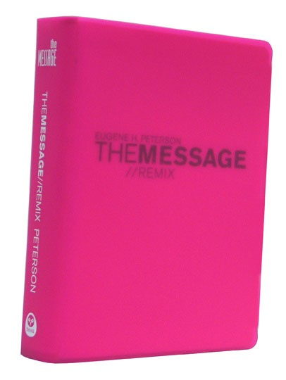 The Message//Remix (Other Book Format)