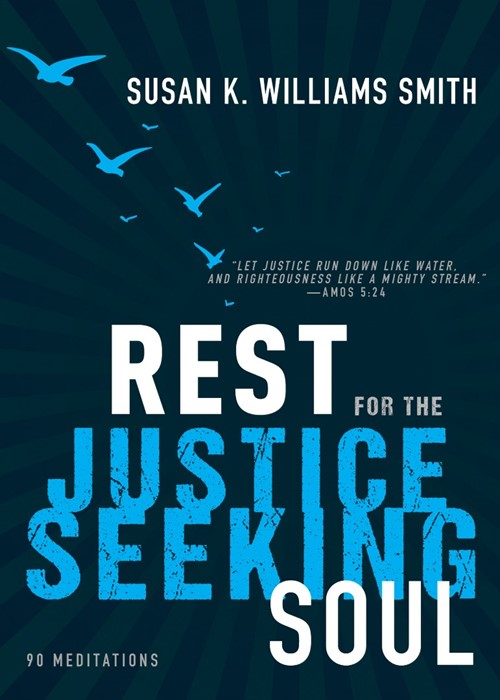 Rest for the Justice-Seeking Soul (Hard Cover)