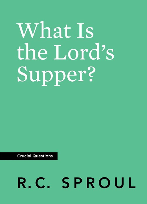 What Is the Lord's Supper? (Paperback)
