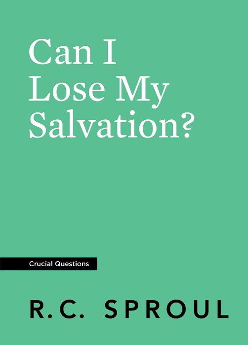 Can I Lose My Salvation? (Paperback)